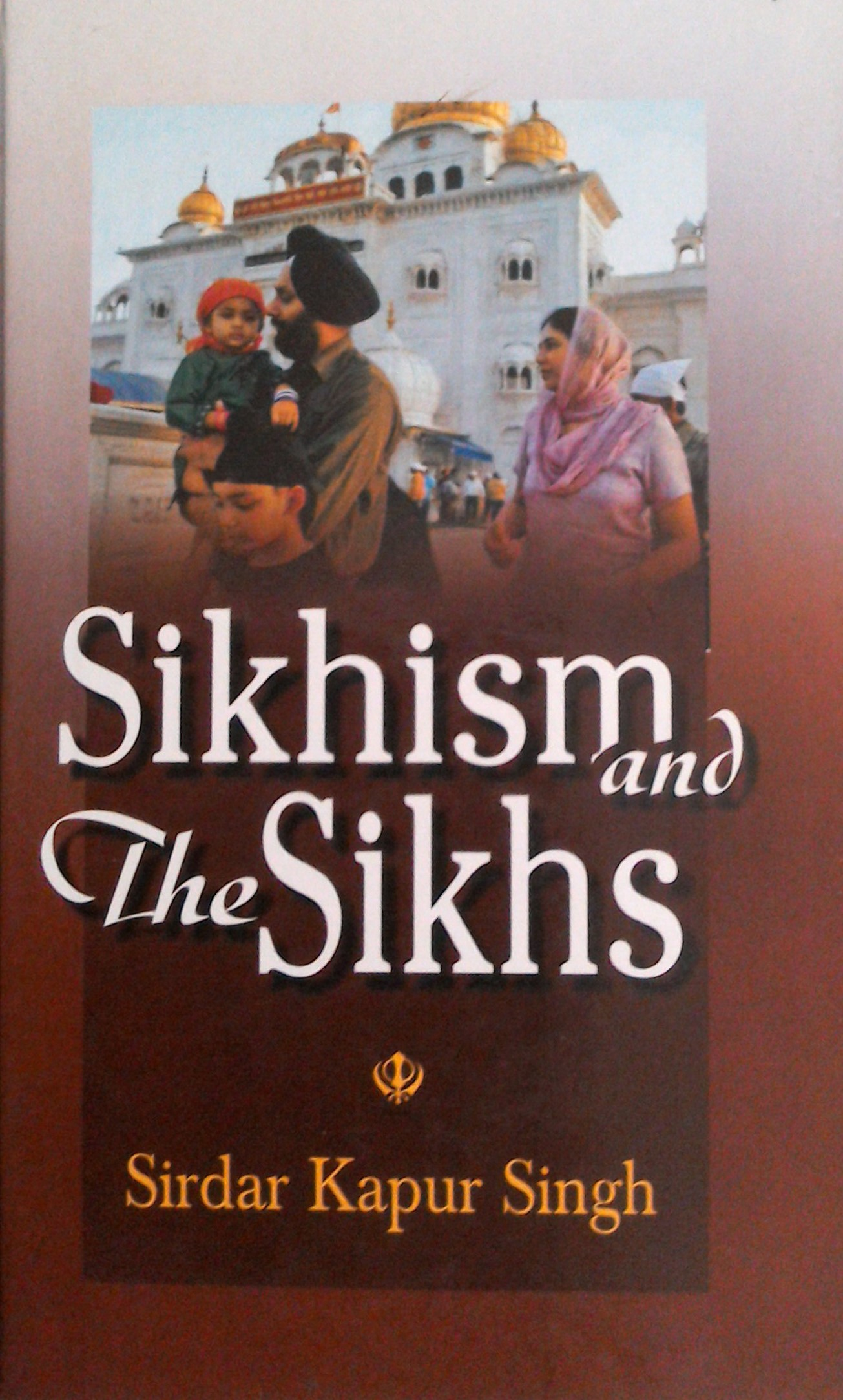 Sikhism and the Sikhs